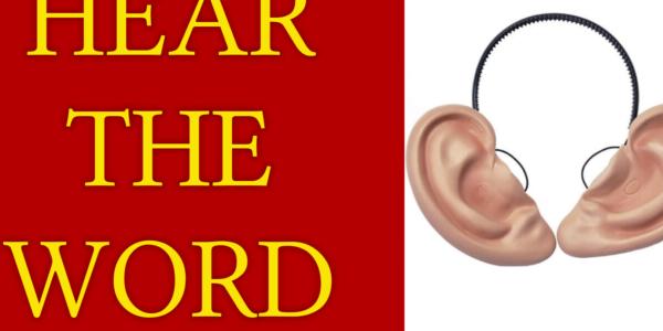HEAR GOD'S WORD