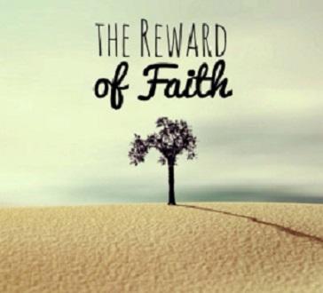 REWARD OF FAITH